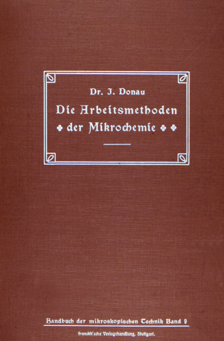 Figure 19. Front cover of Julius Donau's Die Arbeitsmethoden der Mikrochemie (1913).